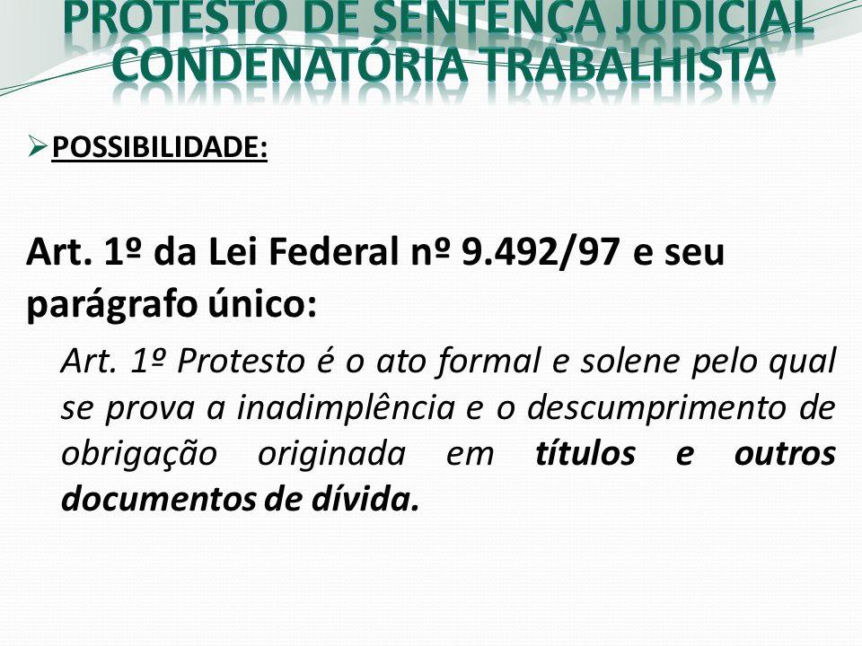 PROTESTO DE SENTENÇA JUDICIAL CONDENATÓRIA TRABALHISTA
