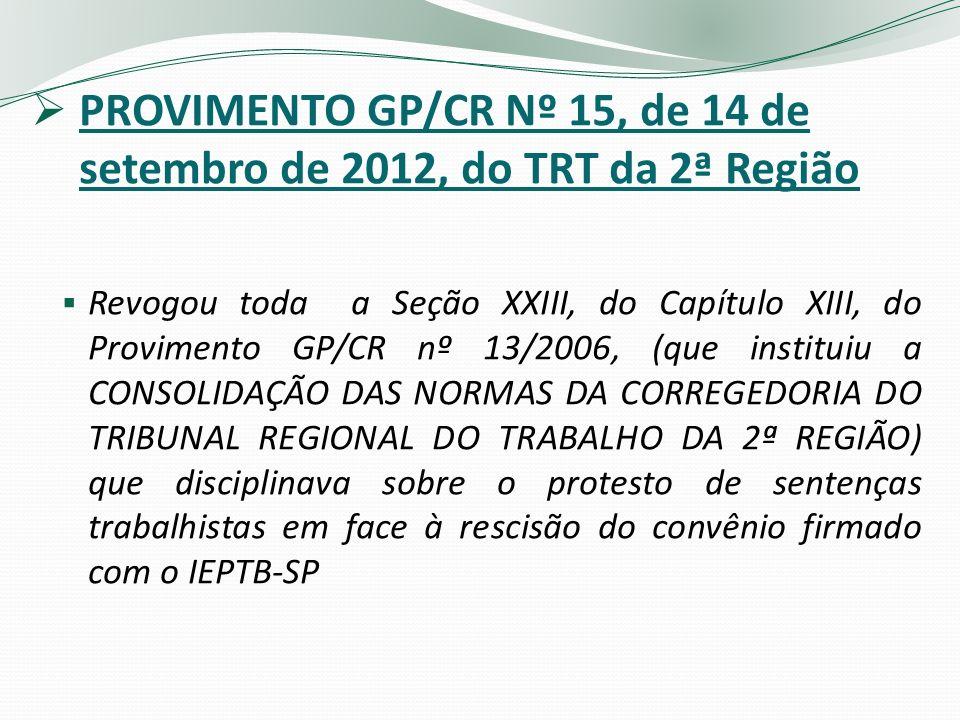 PROVIMENTO GP/CR Nº 15, de 14 de setembro de 2012, do TRT da 2ª Região