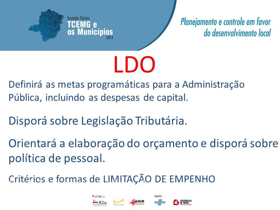 LDO Disporá sobre Legislação Tributária.