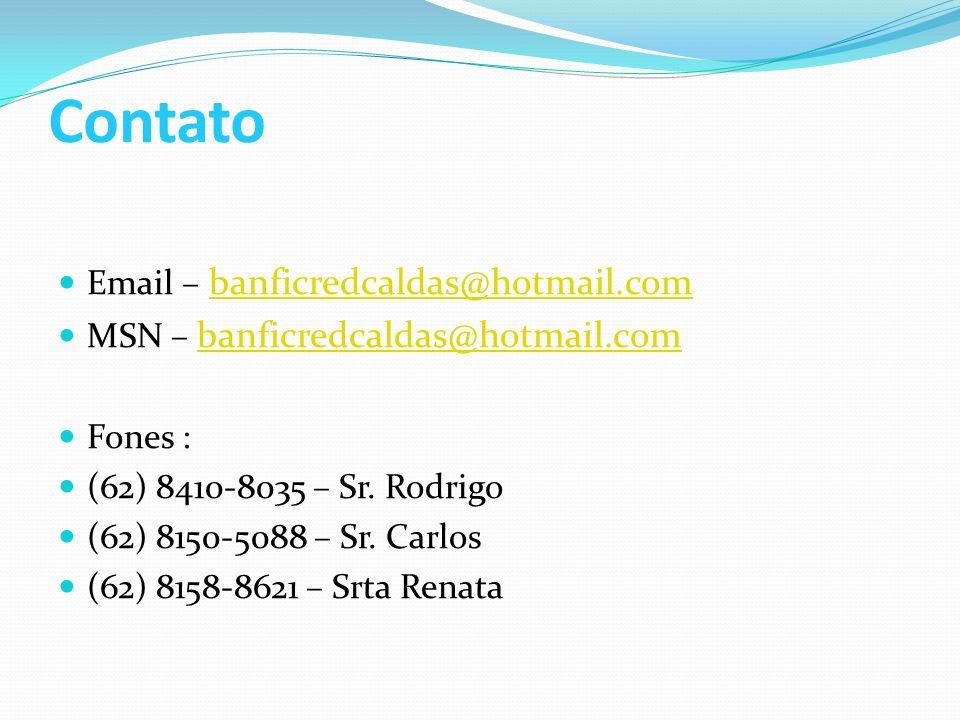 Contato Email – banficredcaldas@hotmail.com