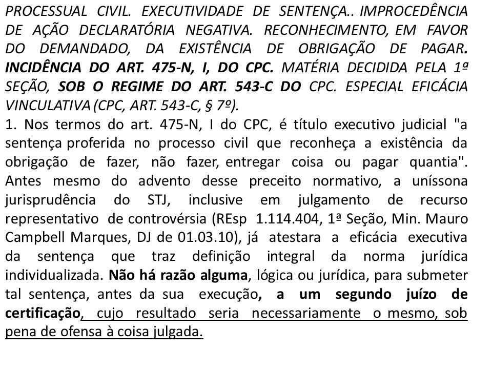 PROCESSUAL CIVIL. EXECUTIVIDADE DE SENTENÇA