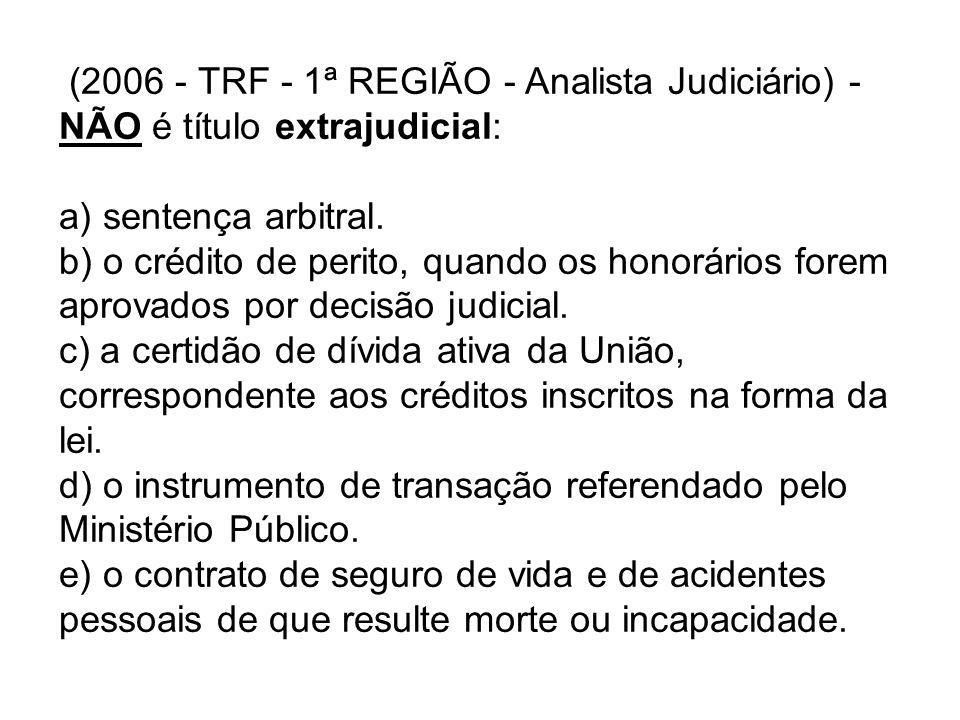 (2006 - TRF - 1ª REGIÃO - Analista Judiciário) -