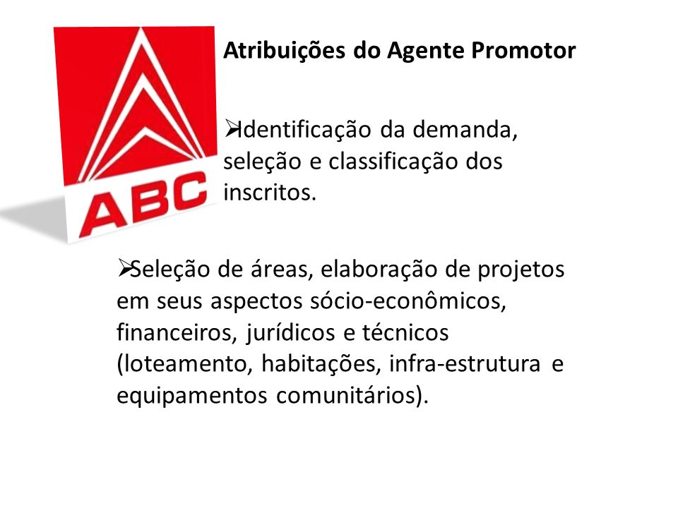 Atribuições do Agente Promotor