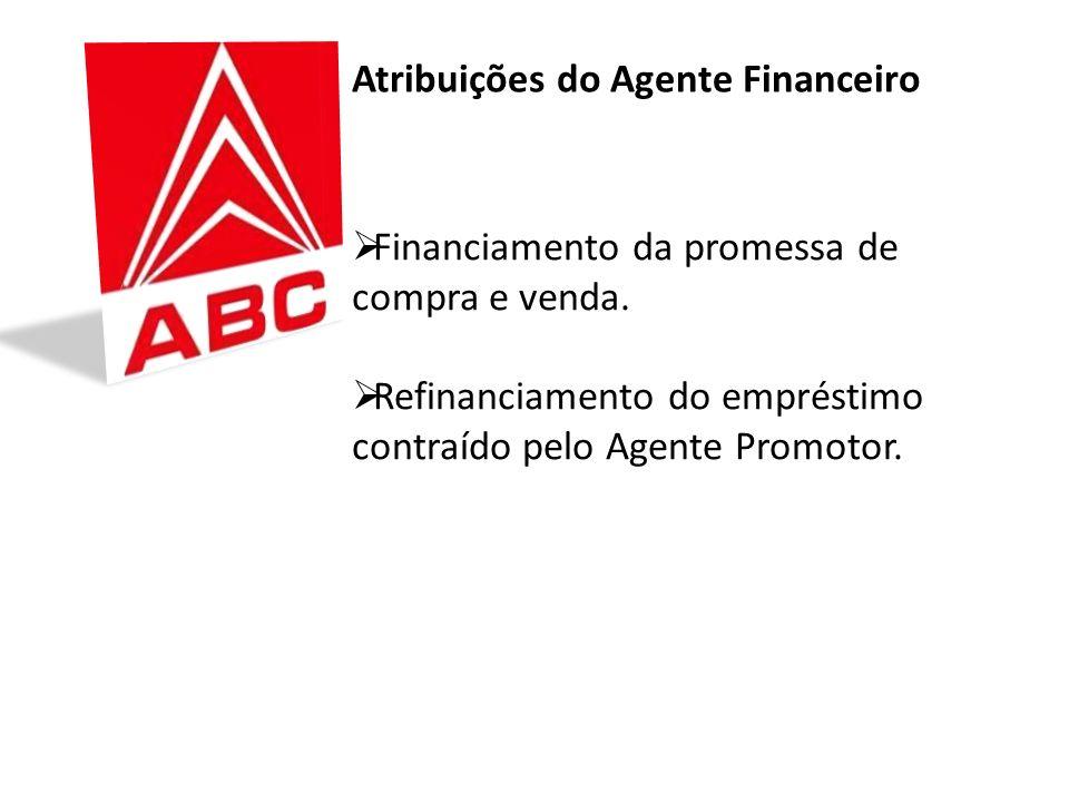 Atribuições do Agente Financeiro