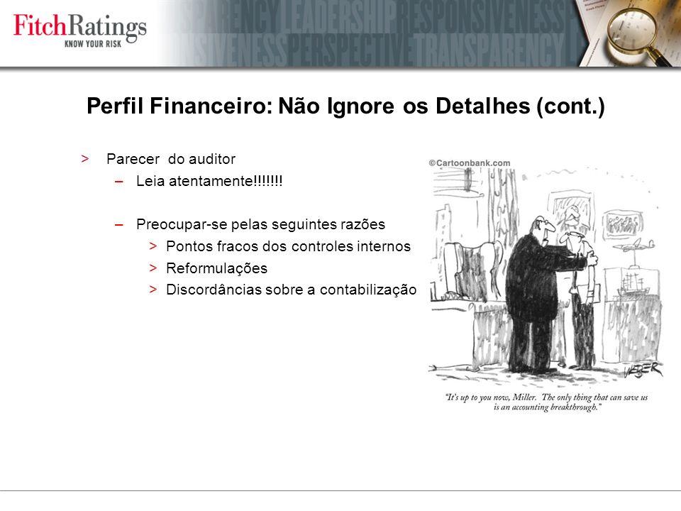Perfil Financeiro: Não Ignore os Detalhes (cont.)