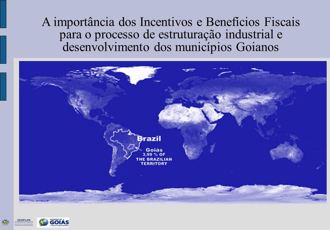 A importância dos Incentivos e Benefícios Fiscais para o processo de estruturação industrial e desenvolvimento dos municípios Goianos