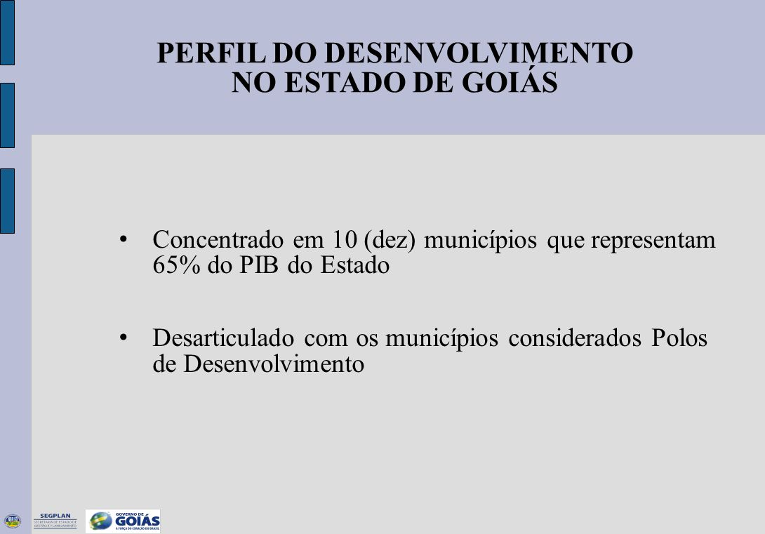 PERFIL DO DESENVOLVIMENTO NO ESTADO DE GOIÁS