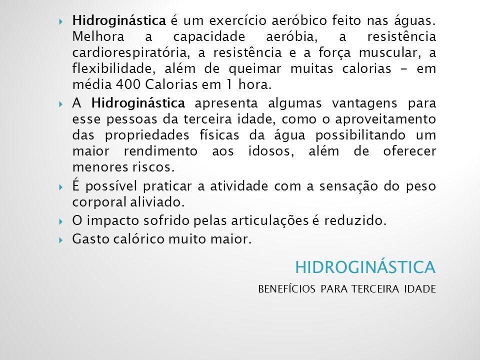 Hidroginástica é um exercício aeróbico feito nas águas