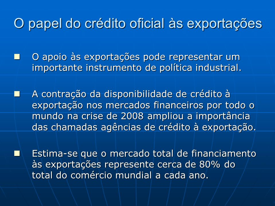 O papel do crédito oficial às exportações