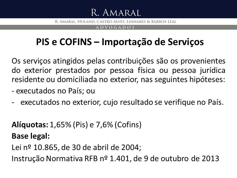 PIS e COFINS – Importação de Serviços