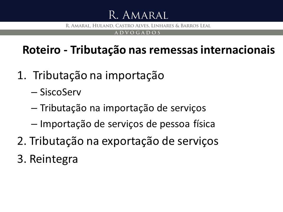 Roteiro - Tributação nas remessas internacionais