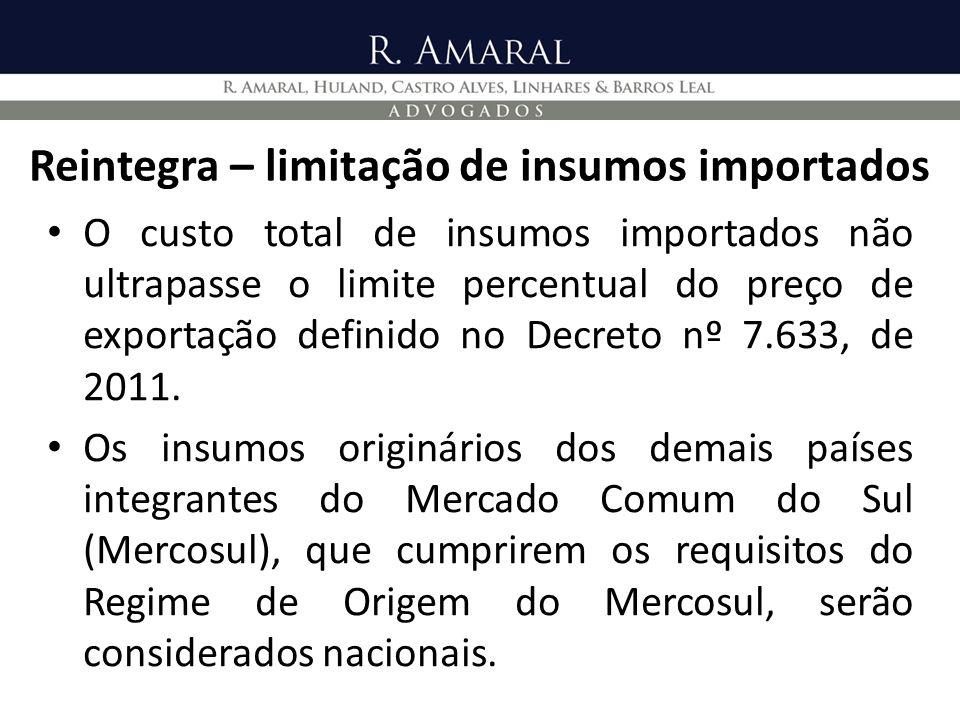 Reintegra – limitação de insumos importados