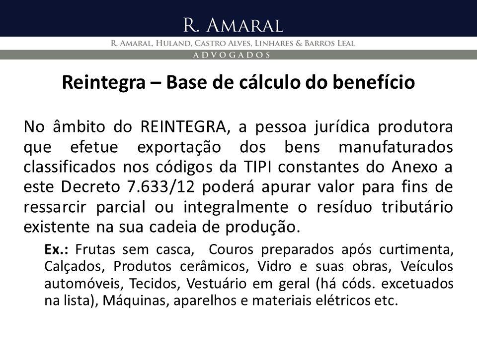 Reintegra – Base de cálculo do benefício