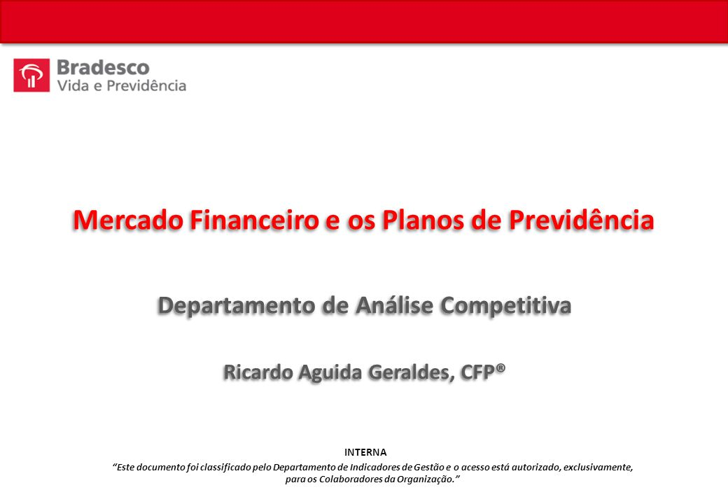 Mercado Financeiro e os Planos de Previdência