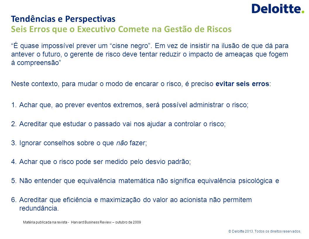 Tendências e Perspectivas Seis Erros que o Executivo Comete na Gestão de Riscos
