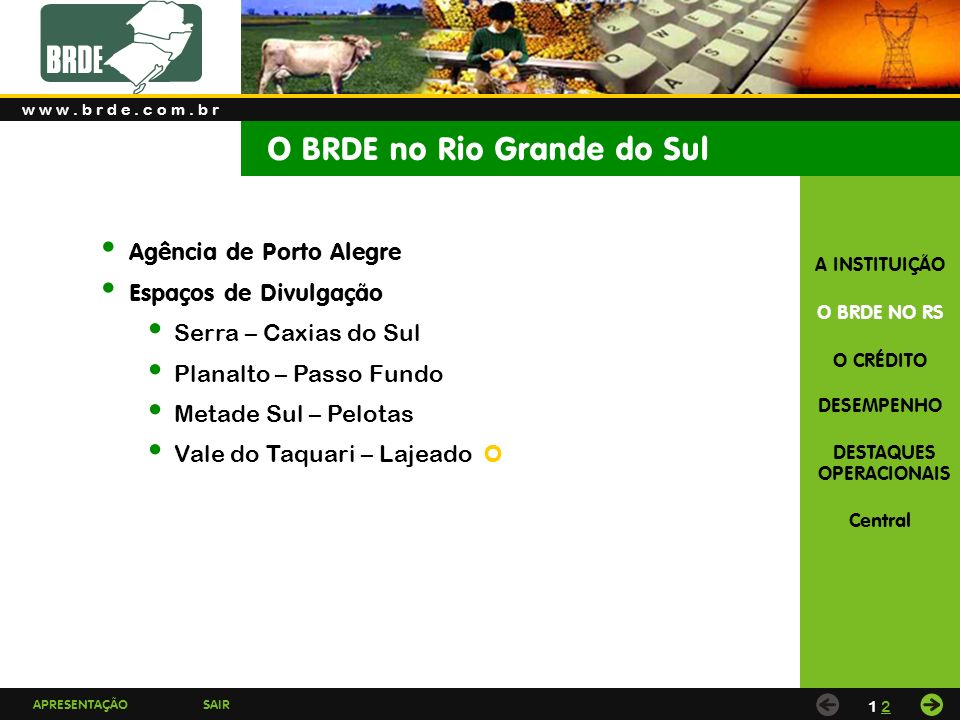 O BRDE no Rio Grande do Sul
