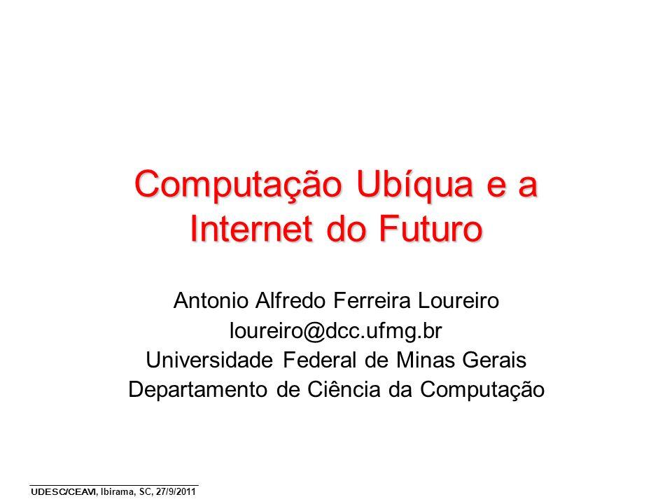 Computação Ubíqua e a Internet do Futuro