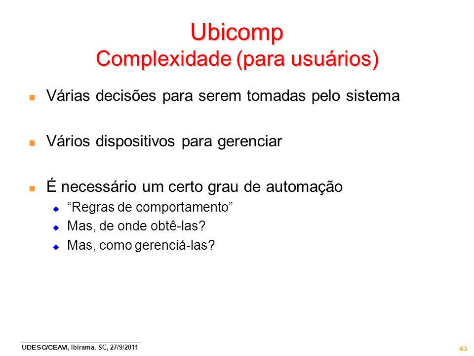 Ubicomp Complexidade (para usuários)