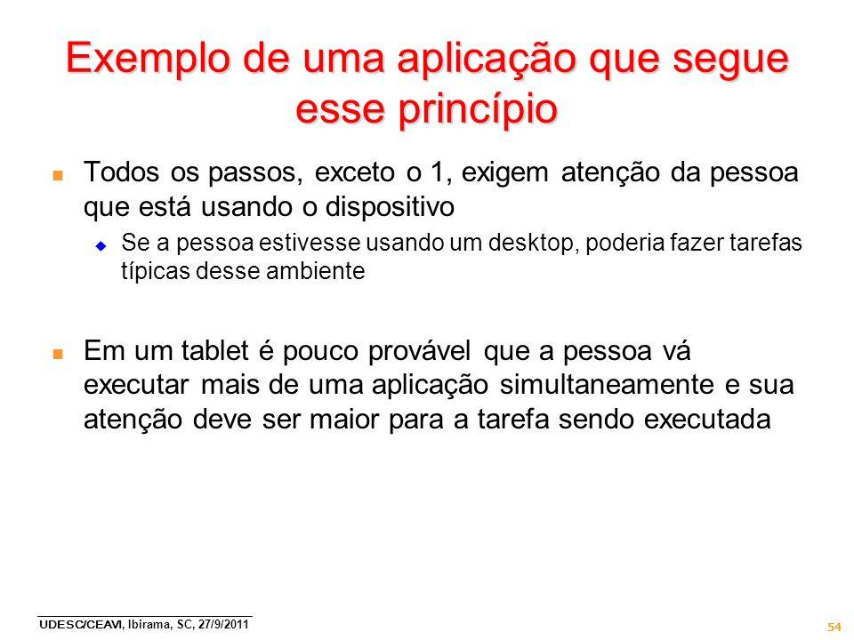 Exemplo de uma aplicação que segue esse princípio