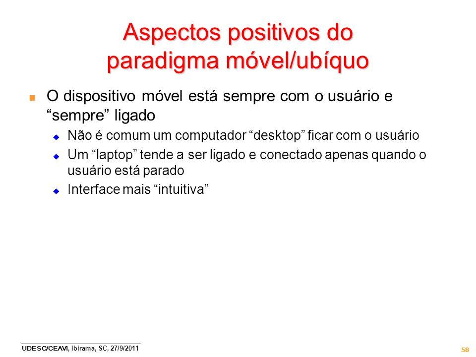 Aspectos positivos do paradigma móvel/ubíquo