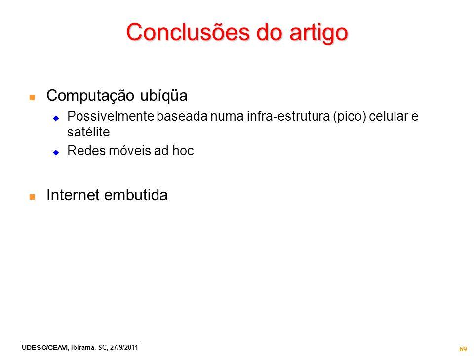 Conclusões do artigo Computação ubíqüa Internet embutida