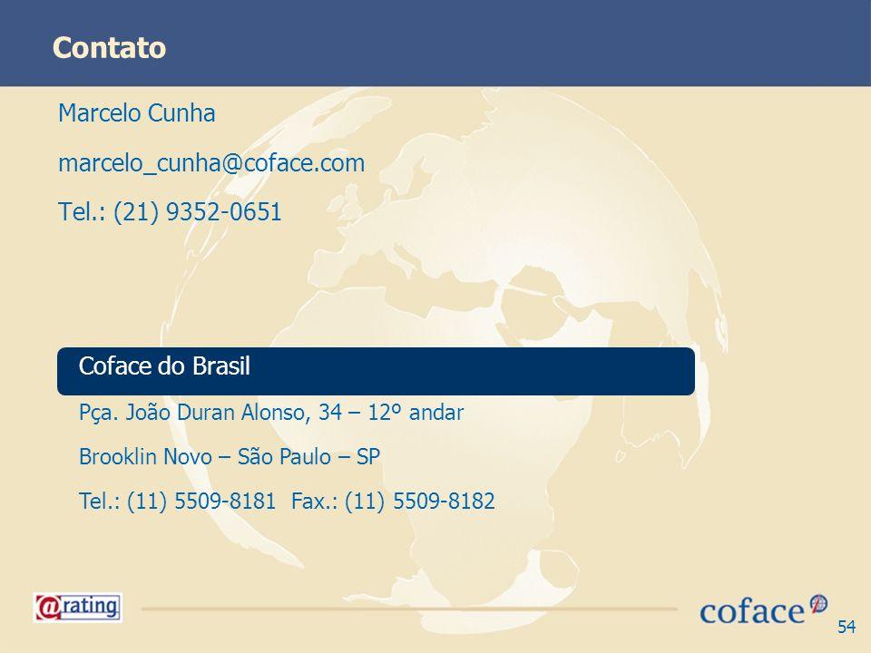 Contato Marcelo Cunha marcelo_cunha@coface.com Tel.: (21) 9352-0651