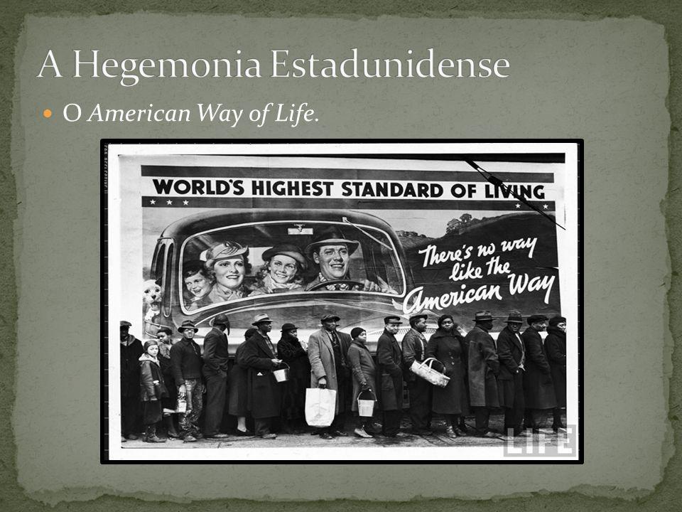 A Hegemonia Estadunidense