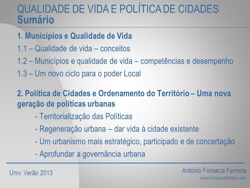 QUALIDADE DE VIDA E POLÍTICA DE CIDADES Sumário