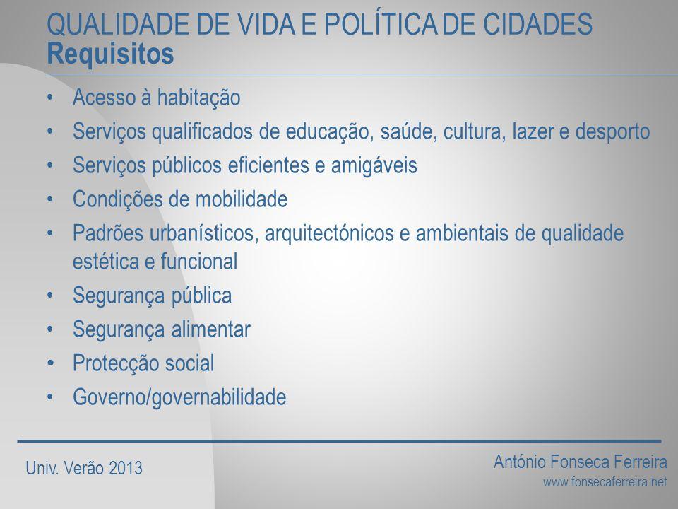 QUALIDADE DE VIDA E POLÍTICA DE CIDADES Requisitos