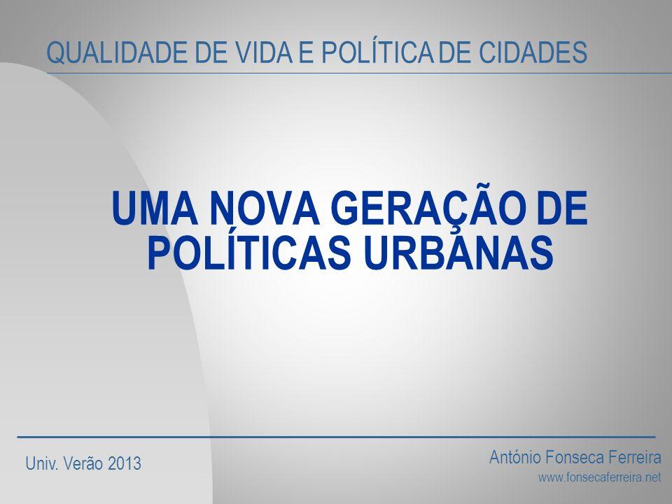 UMA NOVA GERAÇÃO DE POLÍTICAS URBANAS