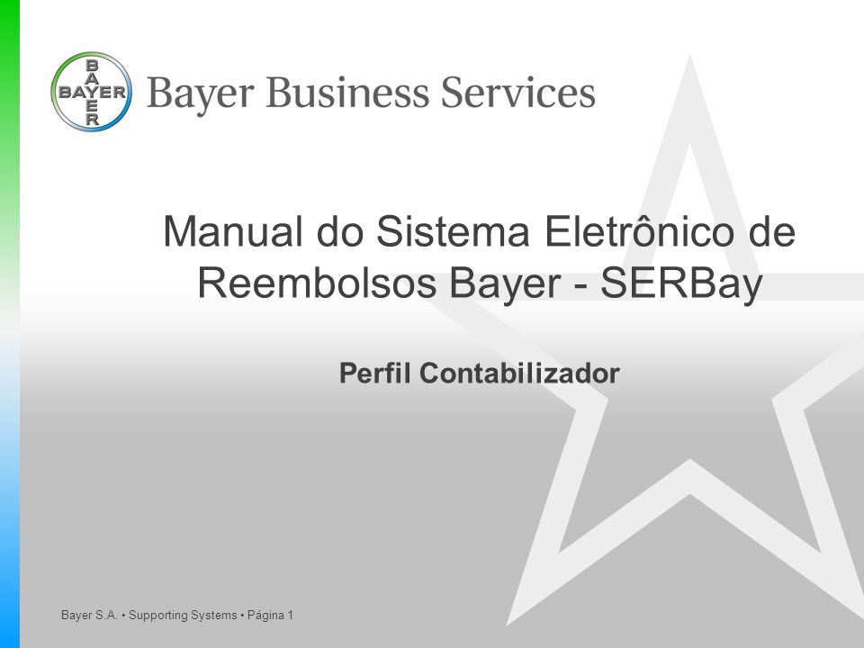 Manual do Sistema Eletrônico de Reembolsos Bayer - SERBay