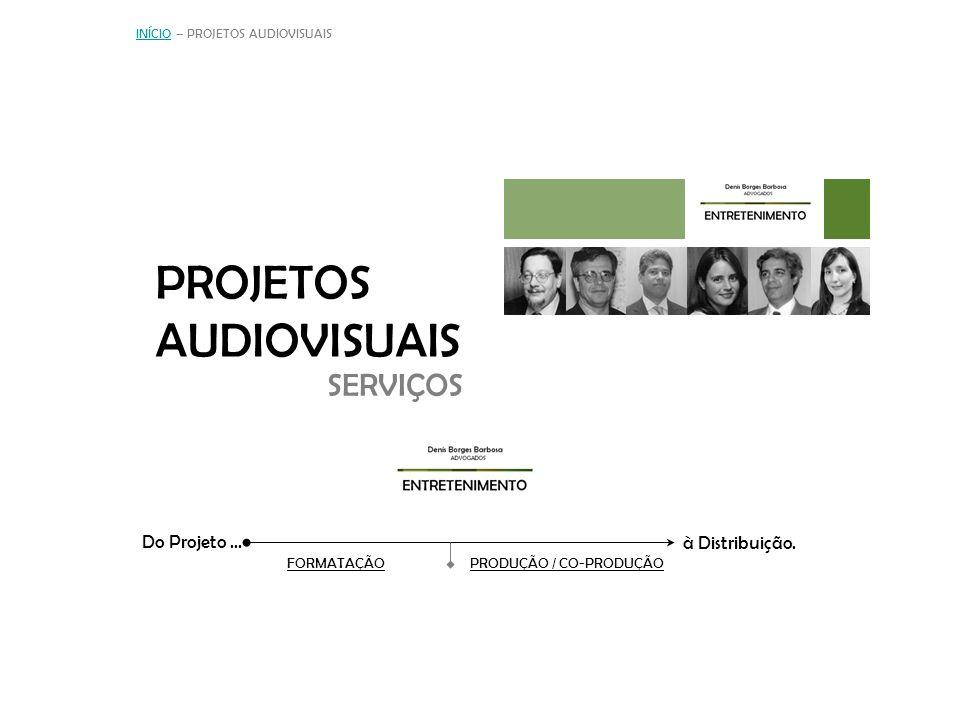 PROJETOS AUDIOVISUAIS