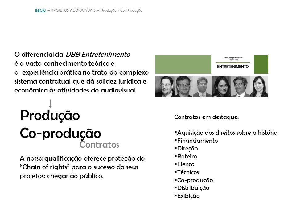 INÍCIO – PROJETOS AUDIOVISUAIS – Produção / Co-Produção