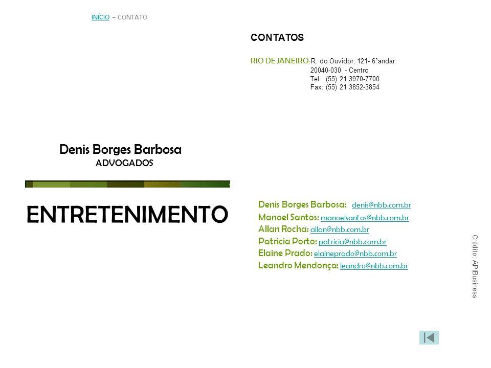 ENTRETENIMENTO Denis Borges Barbosa Denis Borges Barbosa CONTATOS