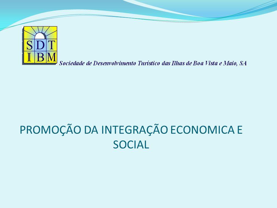 PROMOÇÃO DA INTEGRAÇÃO ECONOMICA E SOCIAL