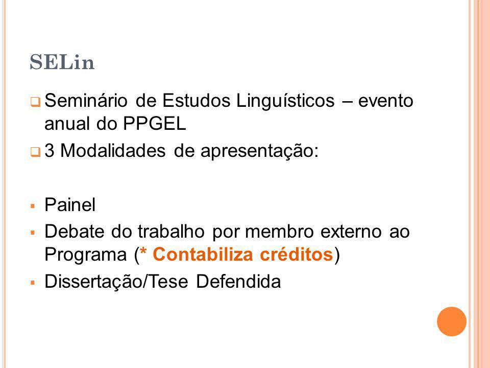 SELin Seminário de Estudos Linguísticos – evento anual do PPGEL