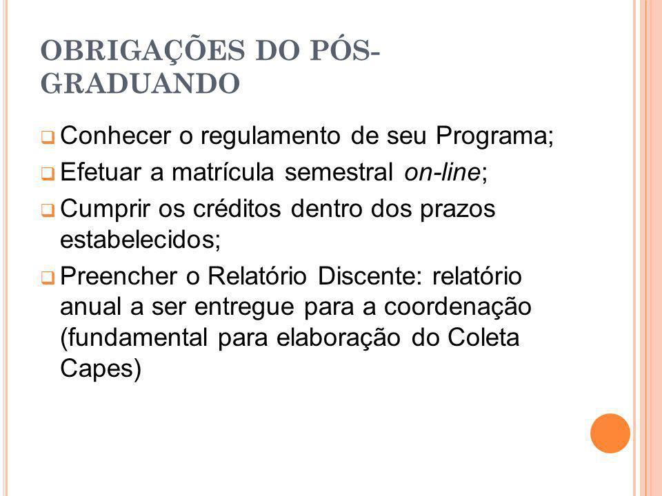 OBRIGAÇÕES DO PÓS-GRADUANDO