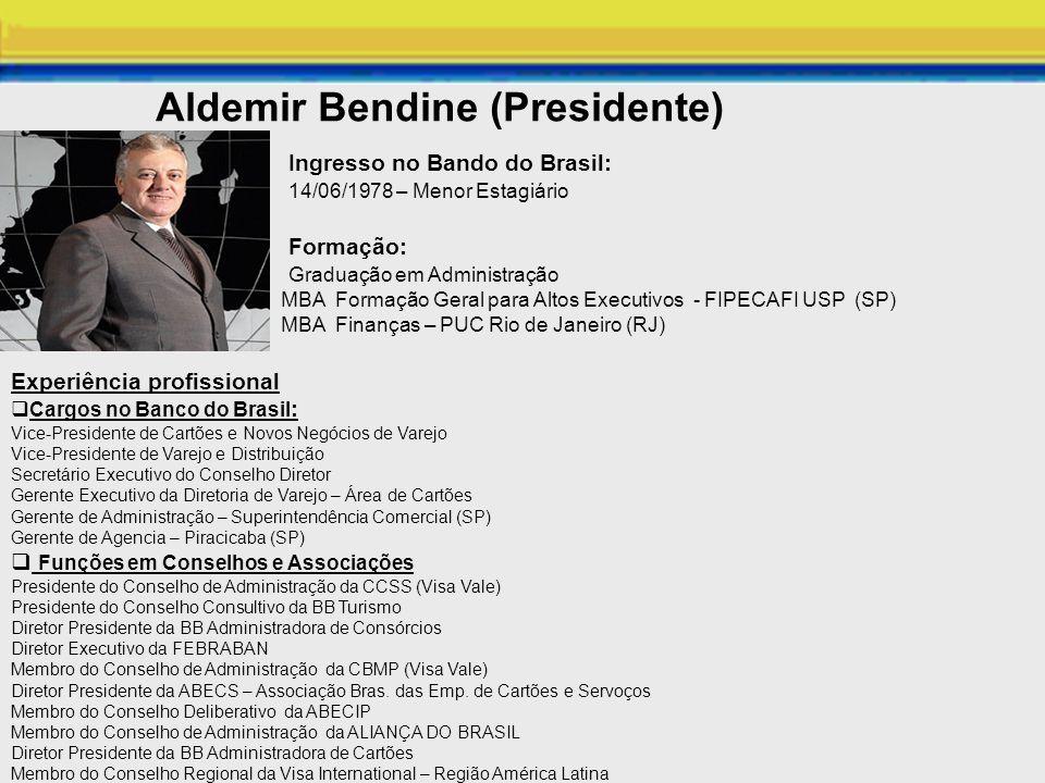 Aldemir Bendine (Presidente)