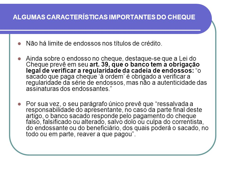 ALGUMAS CARACTERÍSTICAS IMPORTANTES DO CHEQUE