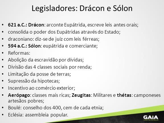 Legisladores: Drácon e Sólon