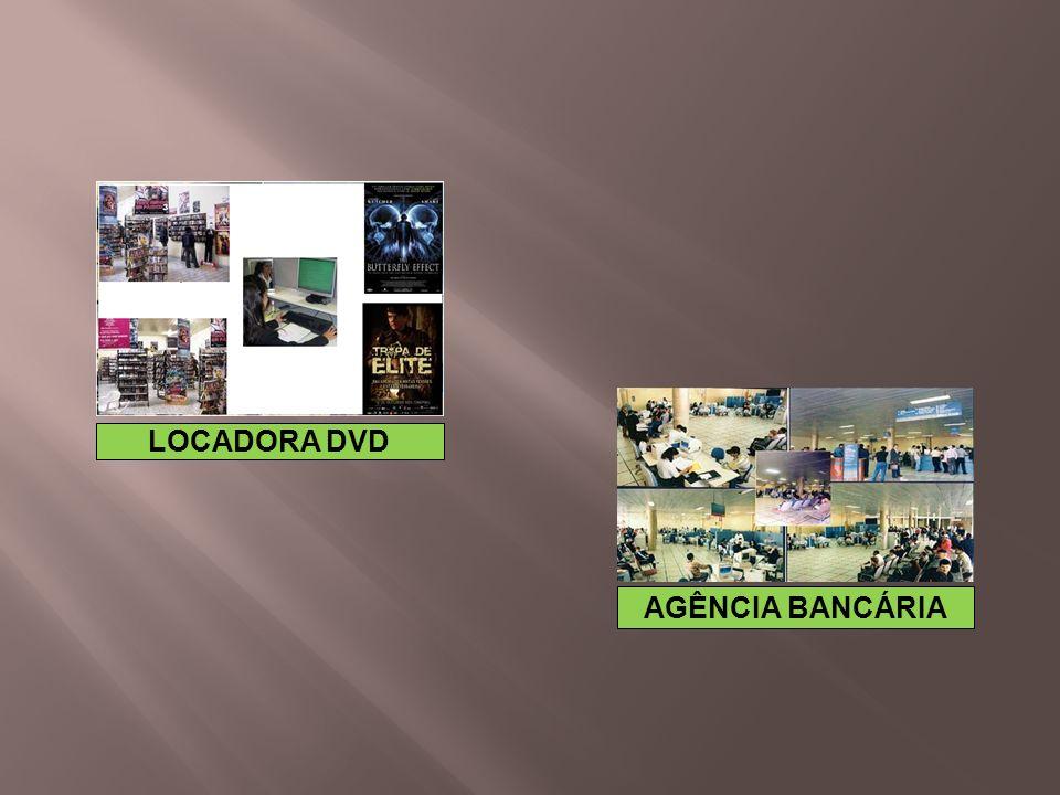 LOCADORA DVD AGÊNCIA BANCÁRIA