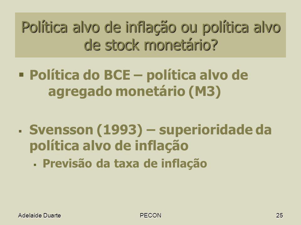 Política alvo de inflação ou política alvo de stock monetário