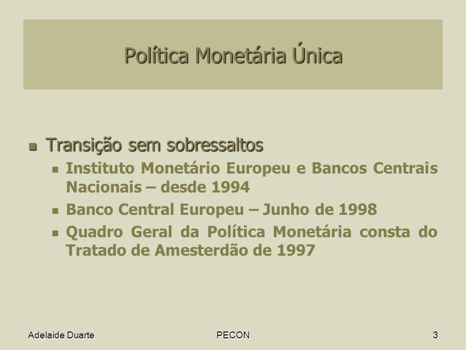 Política Monetária Única