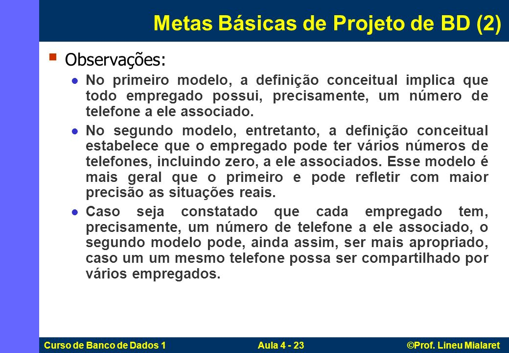 Metas Básicas de Projeto de BD (2)