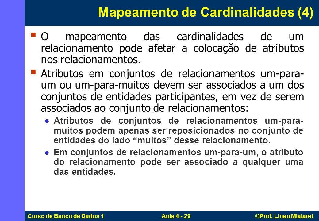 Mapeamento de Cardinalidades (4)