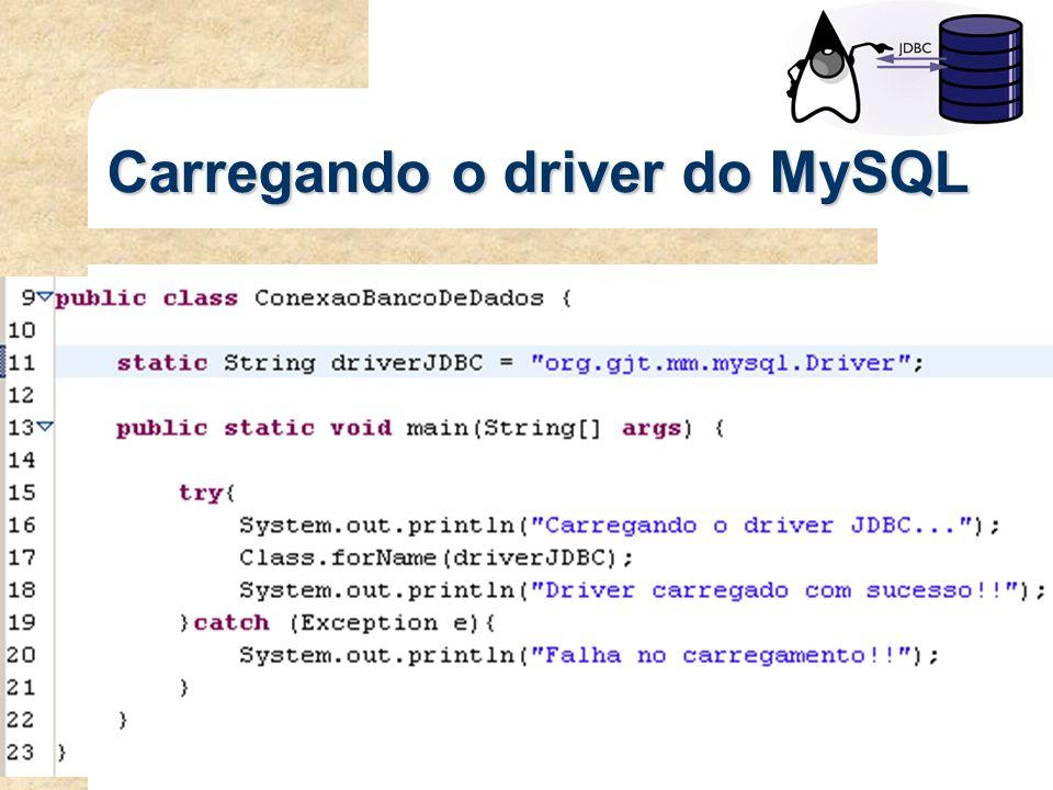 Carregando o driver do MySQL