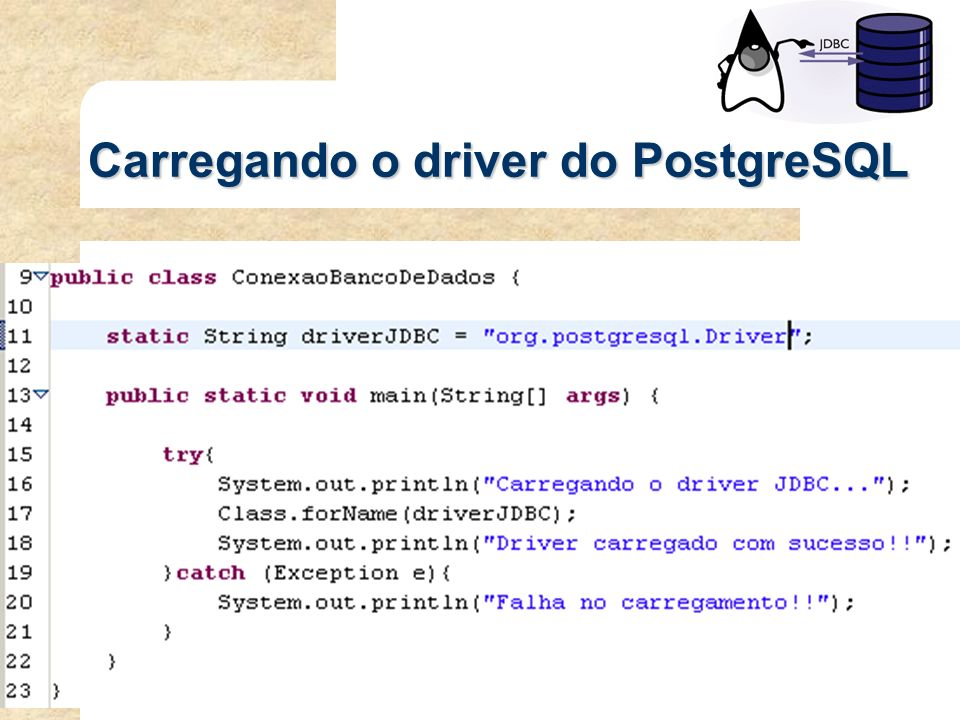 Carregando o driver do PostgreSQL