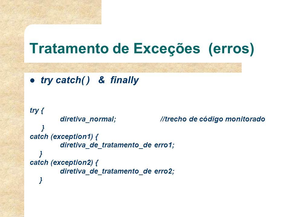 Tratamento de Exceções (erros)
