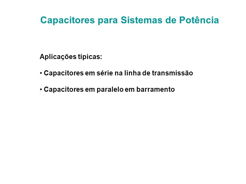 Capacitores para Sistemas de Potência