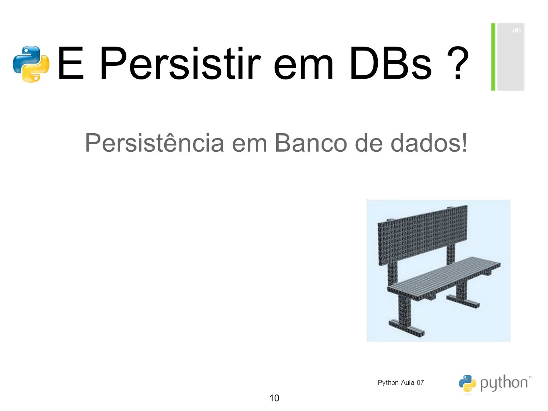 Persistência em Banco de dados!